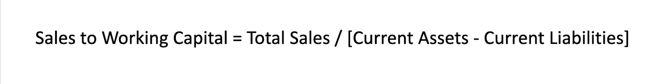 Sales to working capital ratio equation