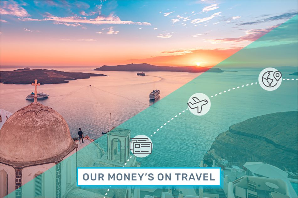 A graphic saying Our Money's on Travel overlays a view of Greek islands at sunset
