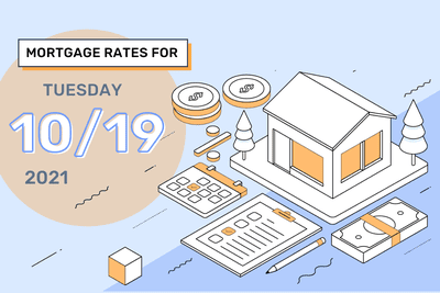 Mortgage Rates for Tuesday, Oct. 19, 2021