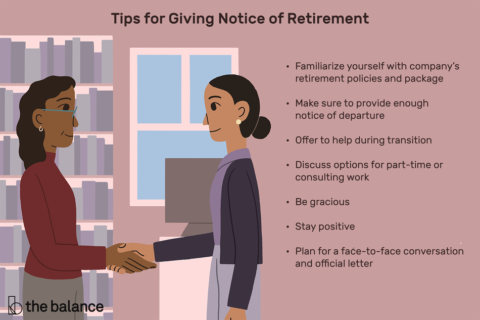 """Image shows two women shaking hands in a library. Text reads: """"Tips for giving notice of retirement: familiarize yourself with company's retirement policies and package; make sure to provide enough notice of departure; offer to help during transition; discuss options for part-time or consulting work; be gracious; stay positive; plan for a face-to-face conversation and official letter"""""""