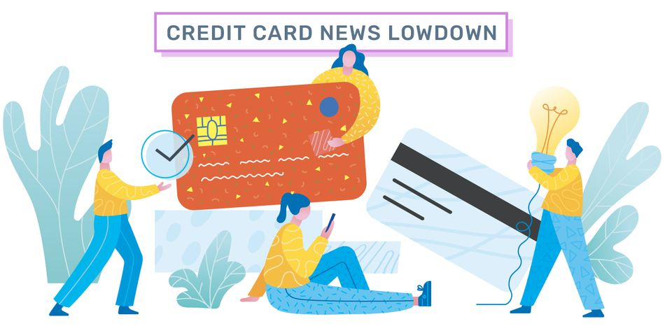 Weekly Credit Card News Lowdown