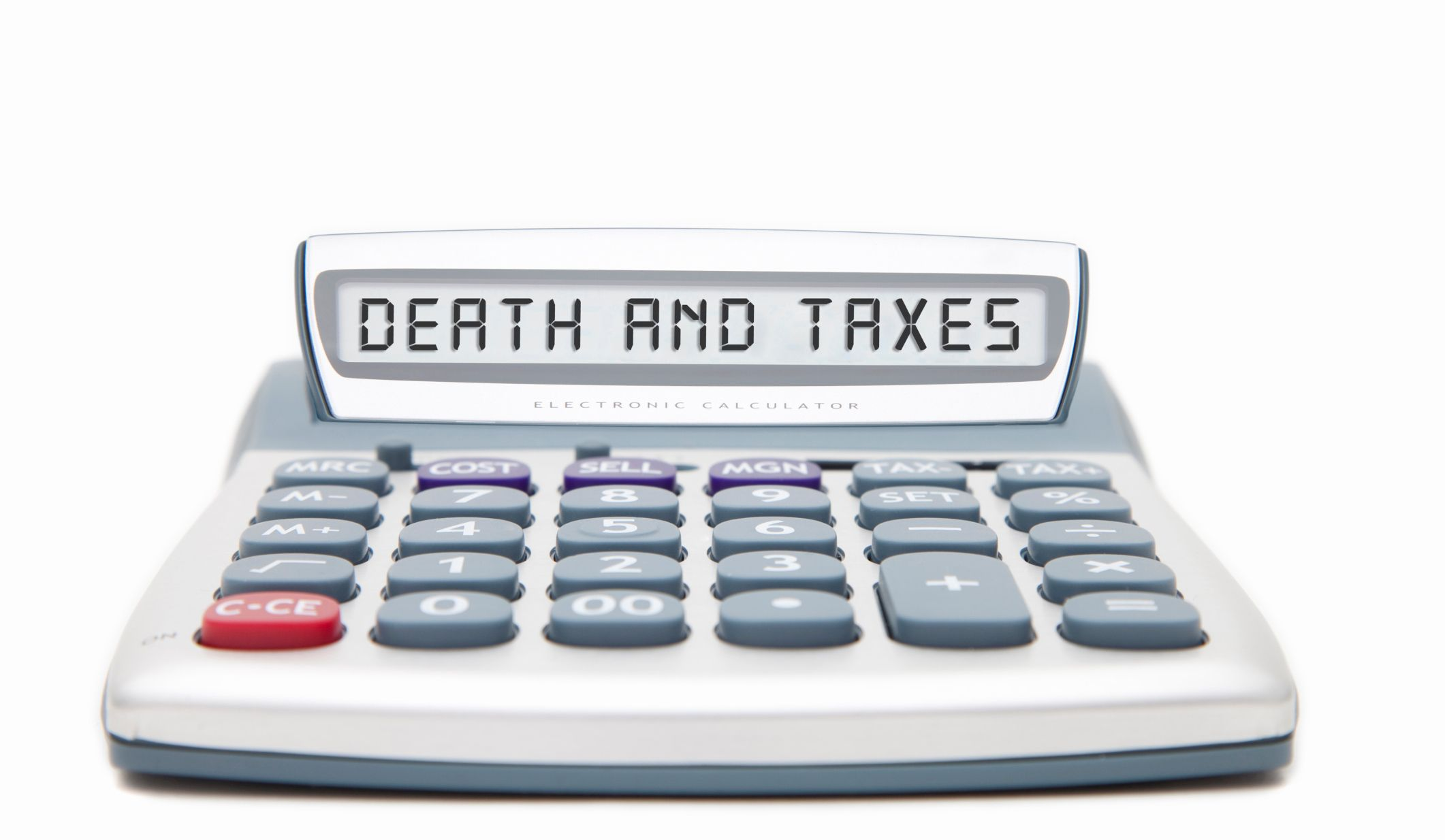 """A calculator screen reading """"death and taxes"""""""