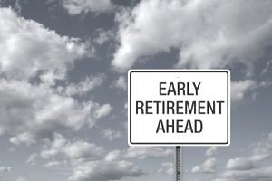 Early Retirement Ahead sign