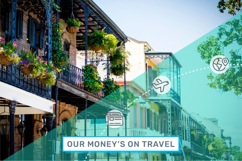 The French Quarter and the Our Money's on Travel logo.