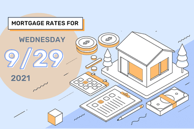 Mortgages Rates for Wednesday, September 29, 2021